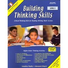building thinking skills critical thinking skills for reading writing math & science level 2 A guide to aligning the common core state standards with the framework for 21st century skills p21 common core toolkit.