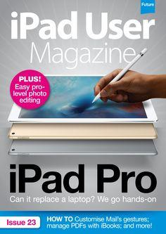 iPad User Magazine. What pros think of the iPad Pro.