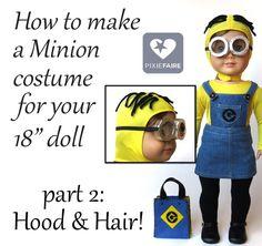 "How to make a Minion Hood & Hair for 18"" dolls | Pixie Faire"