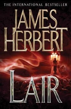 """Read """"Lair"""" by James Herbert available from Rakuten Kobo. The restless rats return in James Herbert's Lair, the second horror novel in the Rats trilogy. The mutant white rat had . Film Music Books, Audio Books, James Herbert, Kindle, Books To Read, My Books, Horror Books, Horror Films, Horror Art"""