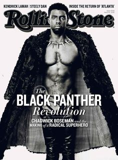 Chadwick Boseman (p: Norman Jean Roy), Rolling Stone, March <The 'Black Panther' Revolution> Jackie Robinson, Alter Ego, King T, Black Panther Chadwick Boseman, Norman Jean Roy, Kendrick Lamar, Black People, Black Is Beautiful, Hello Gorgeous