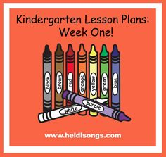 Heidisongs Resource: Kindergarten Lesson Plans, Week One!
