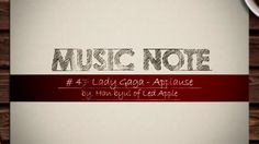 Lady Gaga -Applause By Hanbyul of Led apple Music note #47/50  Insanely good! <3