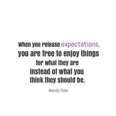 #expectation #life #enjoy #quotes #inspiration  #madewithstudio Enjoy Quotes, Self Healing, What You Think, Thinking Of You, Cards Against Humanity, Inspirational, Life, Thinking About You