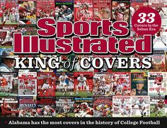 Alabama has the most Sports Illustrated covers in the history of college football. There have been 33 covers in the Saban era Alabama Football Quotes, Alabama Basketball, College Football, Sports Illustrated Covers, Nick Saban, Crimson Tide Football, Florida State Seminoles, Oklahoma Sooners, Thing 1