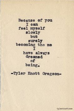 quotes about falling in love, tyler knott gregson, quotes about becoming a better person, quotes about finding your destiny