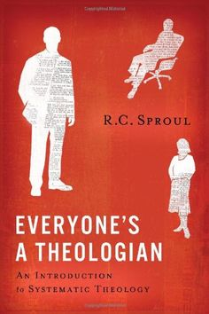 Everyone's A Theologian by R.C. Sproul,http://www.amazon.com/dp/1567693652/ref=cm_sw_r_pi_dp_g8lmtb0BT4WC83VX