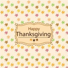 free vector happy thanksgiving day Wit Colorful Small Flowers Background http://www.cgvector.com/free-vector-happy-thanksgiving-day-wit-colorful-small-flowers-background/ #Abstract, #Acorn, #American, #Apple, #Art, #Autumn, #Background, #Banner, #Bird, #Brochure, #Card, #Celebration, #Chicken, #Collection, #Colorful, #Concept, #Corn, #Costume, #Day, #Design, #Dinner, #Drawing, #Elements, #Fall, #Family, #Festival, #Flat, #Flowers, #Flyer, #Food, #Fruit, #Funny, #Greeting, #