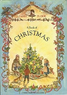 Tasha Tudor - A Book of Christmas. I must read up on this artist! Christmas Books, Winter Christmas, Vintage Christmas, Xmas, Christmas Illustration, Children's Book Illustration, Illustrations, Up Book, Book Art