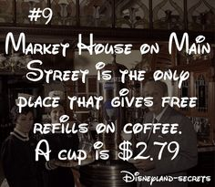 Disneyland's Market House used to give free refills until the location was replaced by a Starbucks.