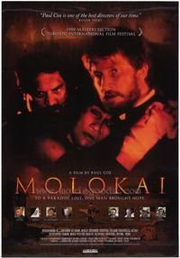 Watch 'Molokai: The Story of Father Damien'.