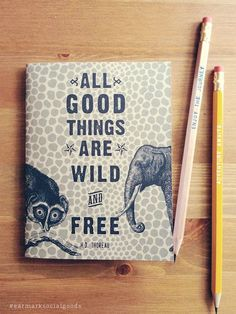 All Good Things are Wild + Free Pocket Notebook, travel journal, travel diary, travel gift