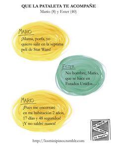 #losminipinos #esterytelling #frases #frasesdeniños #quotes #padres #madre #risa #starwars #pataleta #rabieta #cine #pelicula