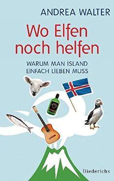 Wo Elfen noch helfen: Warum man Island einfach lieben mus... https://www.amazon.de/dp/3424350656/ref=cm_sw_r_pi_dp_ClbBxb8FC38HX