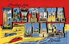 """Greetings from Daytona Beach""  From a collection of vintage large letter, linen postcards from the 1930s and 1940s."