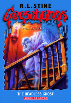 Goosebumps The Headless Ghost