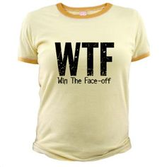 WTF (Win The Face-off) T #lol