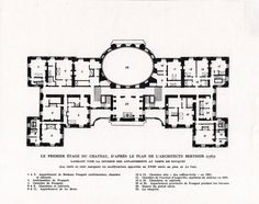Chateau de Vaux-le-Vicomte, first floor plan, rooms numbered & named. Baroque Architecture, Architecture Drawings, Historical Architecture, Architecture Plan, Building Map, Building Plans, Dream House Plans, House Floor Plans, Luís Xiv