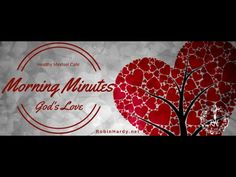 """#MorningMinutes  Today's topic: God's Love """"Give thanks to the LORD, for he is good, for his steadfast love endures forever."""" Psalm 136:2  https://www.facebook.com/healthymindsetcafe/"""