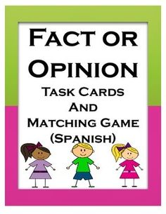 "Fact or Opinion (Spanish):  Includes 24 task cards and a matching game with 30 cards to practice this reading skill.  Great resource to practice in small group, partners, or independent.Includes:Task Cards (24)Matching game (30 sentences)Answer documentAnswer keyThanks for buying my product,Cantu's Educational ToolsVisit my store ""Cantu Creations"" for more Spanish products."