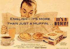It's like Sunday breakfast every day with Thomas' English Muffins. Vintage Advertisements, Vintage Ads, Vintage Food, Retro Ads, Thomas English Muffins, Paperback Writer, Book Of Kells, Sunday Breakfast, Job Opening