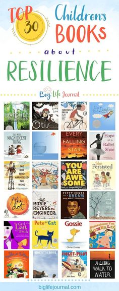 TOP 30 Children's Books About Resilience – Big Life Journal Life Journal, Social Emotional Learning, Social Skills, Children's Literature, American Literature, Teaching Literature, Growth Mindset, Fixed Mindset, School Counseling