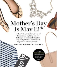 J Crew - Don't Forget! Mother's Day Is May 12th