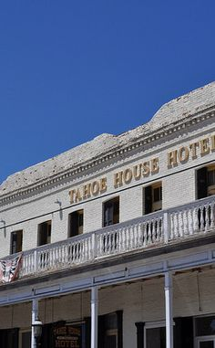 The Tahoe House Hotel | Travel | Vacation Ideas | Road Trip | Places to Visit | Virginia City | NV | Literary Place | Historic Site | Hotel | Bed and Breakfast