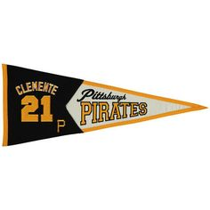 Pittsburgh Pirates Roberto Clemente Hall of Fame Legends Pennant