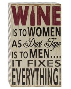 As long as you have wine and duct tape on hand, you'll be able to fix anything according to our Wine Fixes Everything Wooden Sign! Shop ALL our Wine Bar Wood Collection. Wooden Signs With Quotes, Wine Signs, Wine Decor, Wine Quotes, Box Signs, Pallet Signs, Funny Signs, Christmas Humor, Christmas Sayings