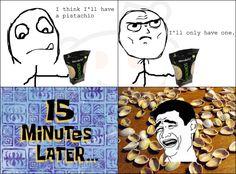 Damn you pistachios...