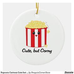 Popcorn Cartoon Cute but Corny Ceramic Ornament