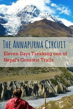 The Annapurna Circuit: Eleven Days Trekking one of Nepal's Greatest Trails
