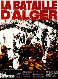 la bataille d'alger   NAMASTE: LA BATAILLE D'ALGER de Gillo Pontecorvo (1966)