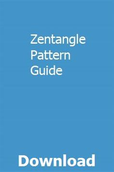 Zentangle Pattern Guide pdf download full online Doodle Patterns, Zentangle Patterns, Easy Zentangle, Fat Burning Yoga, Chevy Trailblazer, Southern California Beaches, Video Library, Very Tired, Old Tractors