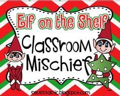 Elf on the Shelf ideas + a freebie! You will get a big laugh just looking at the pictures. Loved it!