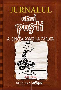 Jurnalul unui puști A cincea roată la căruţă - Jeff Kinney - Editura Arthur Good Books, Jeff Kinney, Editorial, Snoopy, School, Study, Fictional Characters, Christmas, Good Reading Books