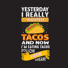 Restaurant Signs Funny, Taco Humor, Eating Tacos, Funny Signs, Free Images, Vectors, Adobe, Royalty, Graphics