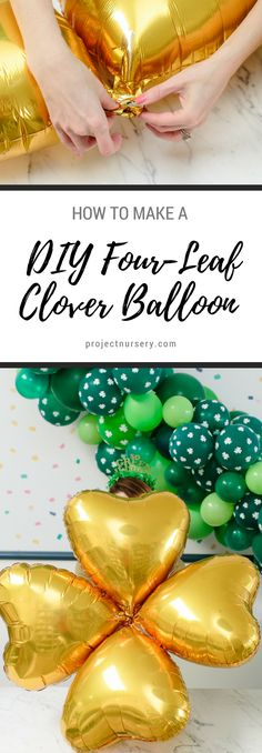 This DIY four-leaf clover balloon is so simple you'll want to kiss us. PERFECT for your St. Patrick's Day party!