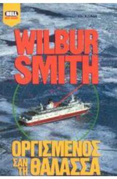 BELL: Οργισμένος σαν τη θάλασσα Wilbur Smith, Bible