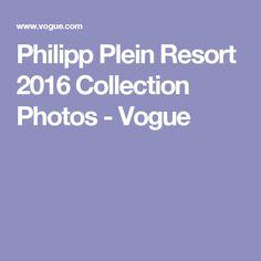 Philipp Plein Resort 2016 Collection Photos - Vogue