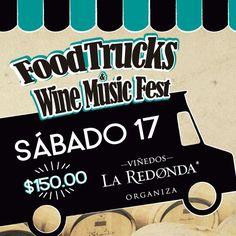 """Preventa """"FoodTrucks Wine Music Fest"""""""