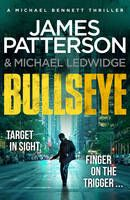 Buy Bullseye: (Michael Bennett A page-turning New York crime thriller by James Patterson and Read this Book on Kobo's Free Apps. Discover Kobo's Vast Collection of Ebooks and Audiobooks Today - Over 4 Million Titles! James Patterson, Thriller, Most Popular Series, Michael Bennett, Reluctant Readers, New York, Mystery Books, Romance Novels, Reading Online