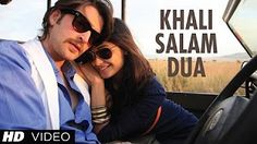KHALI SALAM DUA FULL VIDEO SONG SHORTCUT ROMEO | NEIL NITIN MUKESH, PUJA GUPTA - YouTube