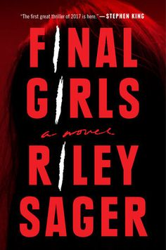 Final Girls by Riley Sager | PenguinRandomHouse.com    Amazing book I had to share from Penguin Random House