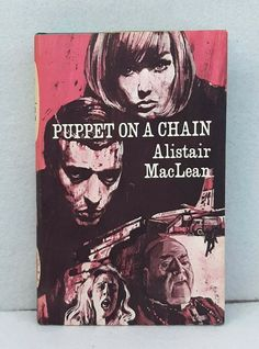 Puppet on a Chain by Alistair MacLean vintage companion book club HB dust jacket Alistair Maclean, Where Eagles Dare, Paperback Books, Puppets, Club, Chain, Jacket, Vintage, Art