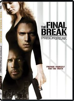 Prison Break: The Final Break - Wikipedia, the free encyclopedia
