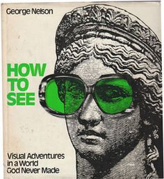 How to See.