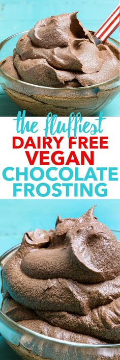 The Fluffiest Dairy Free Vegan Chocolate Frosting {gluten, dairy, egg, soy