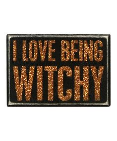 Look at this 'Love Being Witchy' Box Sign on #zulily today!
